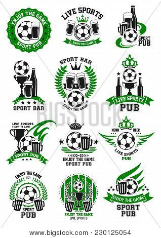 Soccer Bar Icons Templates For Live Game Championship Broadcast Beer Pub. Vector Symbols Of Soccer B