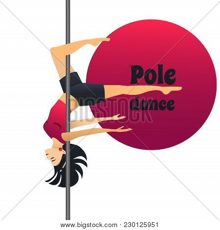 Pole Dancer. Dancing Girl In Cartoon Style For Fliers Posters Banners Prints Of Dance School And Stu