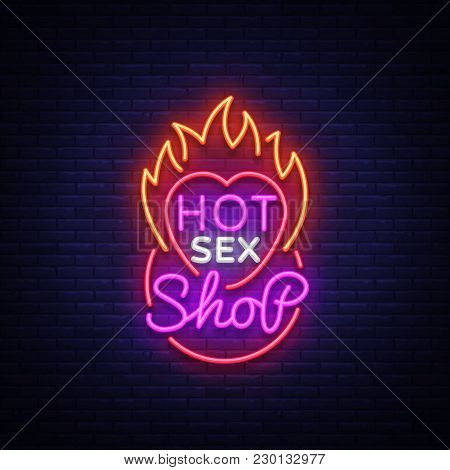 Sex Shop Logo In Neon Style. Design Pattern, Hot Sex Shop Neon Sign, Light Banner On The Theme Of Th