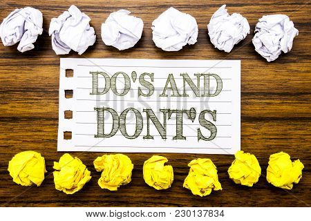 Handwritten Text Showing Do S And Do Not Donts. Business Concept For Guide Allowed Written On Sticky