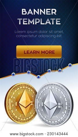 Cryptocurrency Editable Banner Template. Ethereum. 3d Isometric Physical Bit Coin. Golden And Silver