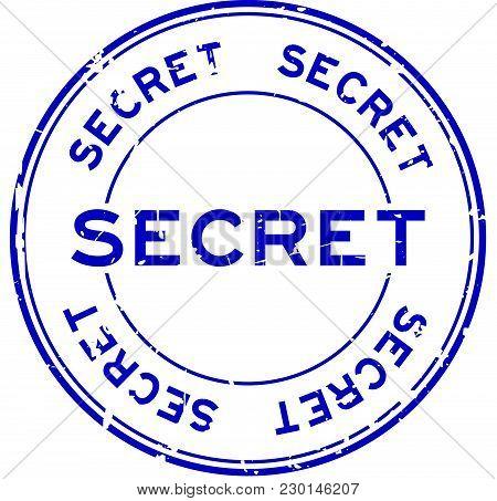 Grunge Blue Secret Round Rubber Seal Stamp On White Background