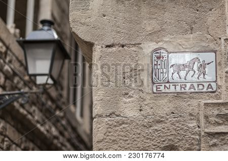 Barcelona,spain-january 15,2016: Ancient City Sign, Old Wall, Horse Carriage Entrada,gothic Quarter,