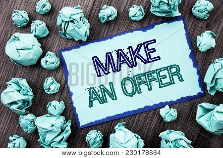Conceptual Hand Writing Text Showing Make An Offer. Concept Meaning Settlement Negotiation With Agen