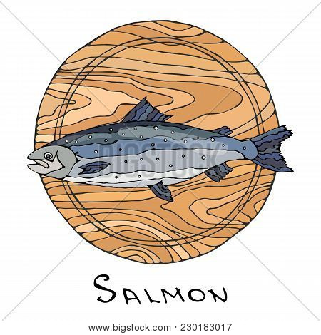 Whole Raw Salmon Fish On Round Cutting Board. For Cooking, Holiday Meals, Recipes, Seafood Guide, Me