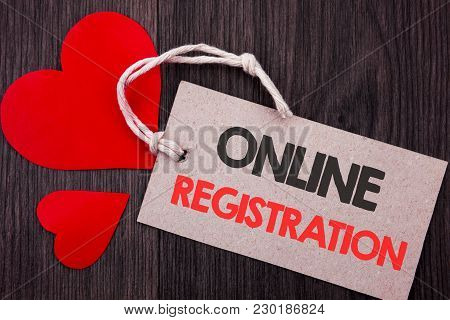 Handwriting Announcement Text Showing Online Registration. Business Concept For Register Web Subscri