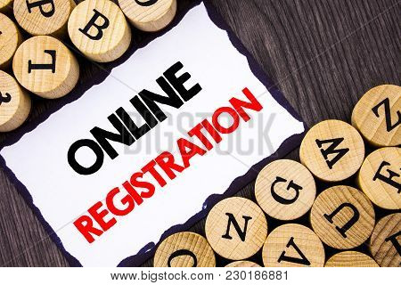 Handwritten Text Sign Showing Online Registration. Business Concept For Register Web Subscription Su
