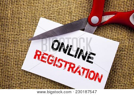 Handwriting Text Showing Online Registration. Conceptual Photo Register Web Subscription Subscribe W