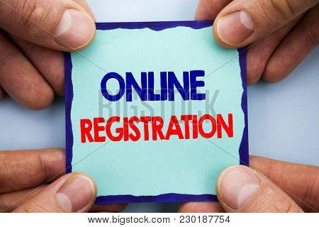 Handwriting Announcement Text Showing Online Registration. Business Photo Showcasing Register Web Su
