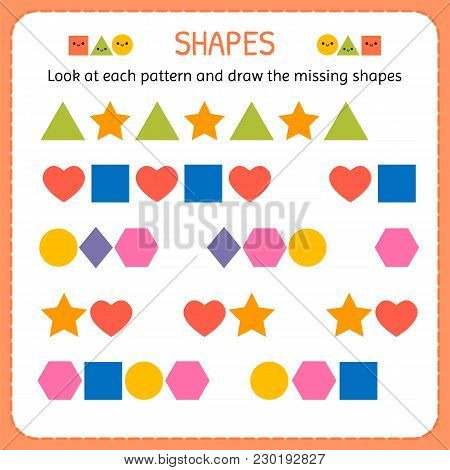 Look At Each Pattern And Draw The Missing Shapes. Learn Shapes And Geometric Figures. Preschool Or K