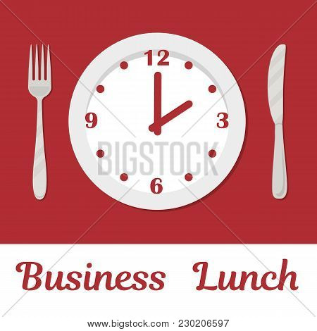 Business Lunch Concept. A Plate With A Clock Face And The Text