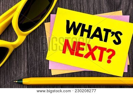 Conceptual Hand Text Showing What Is Next Question. Business Photo Showcasing Next Future Plan Visio