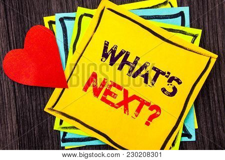 Writing Text Showing  What Is Next Question. Concept Meaning Next Future Plan Vision Progress Goal G