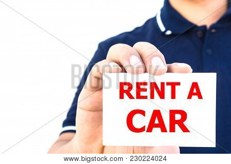 Man Hand Showing Rent A Car Sign Isolated On White Background