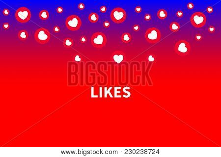 Banner With Likes. Background With Falling Hearts, Confetti Of Likes, Promotion On Social Networks.
