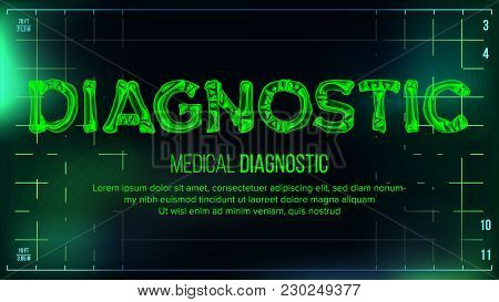 Diagnostic Banner Vector. Medical Background. Transparent Roentgen X-Ray Text With Bones. Radiology 3D Scan. Medical Health Typography. Futuristic Illustration poster