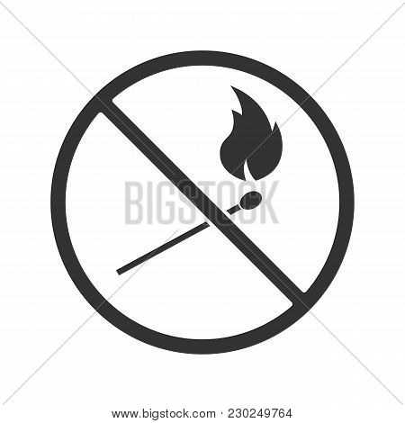 Forbidden Sign With Burning Matchstick Glyph Icon. No Naked Lights Prohibition. Silhouette Symbol. N