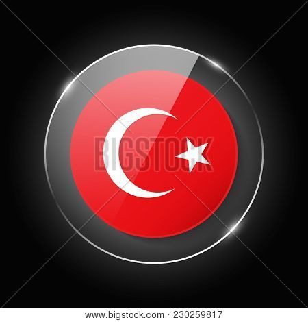 Turkey National Flag. Application Language Symbol. Country Of Manufacture Icon. Round Glossy Isolate