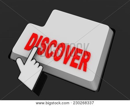 Hand Mouse Cursor Clicks The Discover Button. 3d  Rendered Illustration