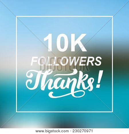 10000 Followers Thanks. Congratulations Card Template, Network Banner. Social Media. Vector Illustra