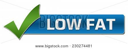 Low Fat Text Written Over Green Blue Background.
