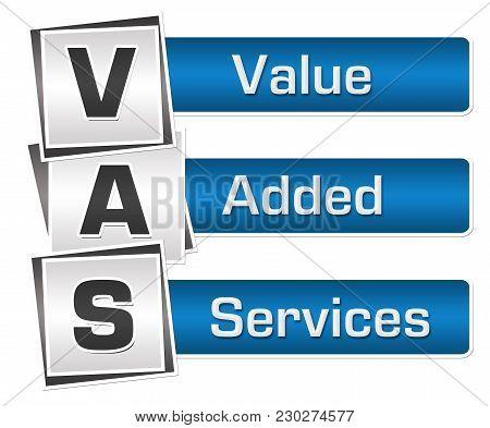 Vas - Value Added Services Text Written Over Blue Grey  Background.