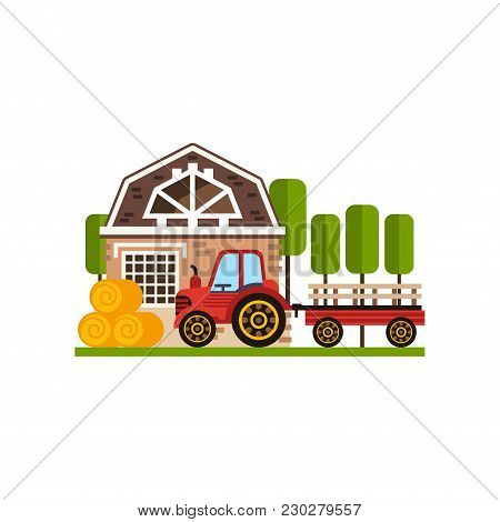 Rural Cottage And Tractor, Farm Building, Countryside Construction Vector Illustrations Isolated On