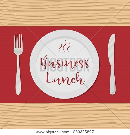 Business Lunch Concept. Plate With The Red Text