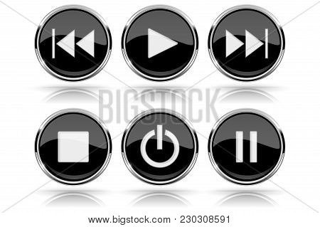 Media Buttons. Black Round Glass Buttons With Chrome Frame. Vector 3d Illustration Isolated On White