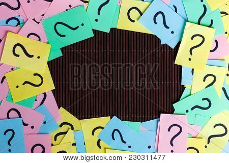 Colorful Question Marks Frame Background Written Reminders Tickets. Ask Or Business Concept With Cop