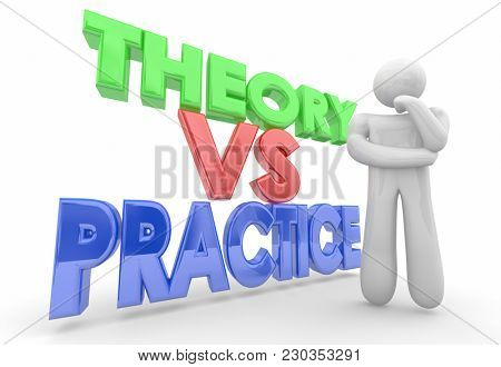 Theory Vs Practice Thinker Testing Ideas Implementation 3d Illustration
