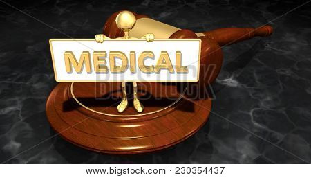 The Original 3D Character Illustration Law Concept Holding A Sign That Reads Medical