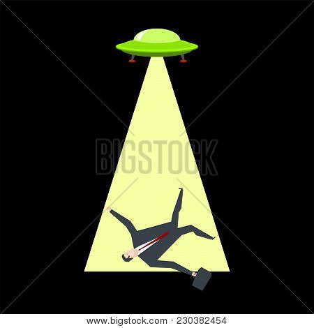 Ufo Takes Businessman. Aliens Kidnap Boss. Office Life