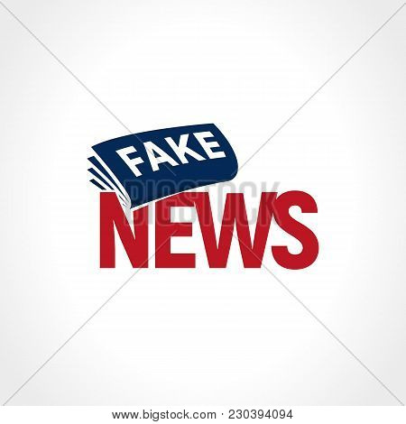 Newspaper With Breaking Fake News. False Television Sign. Political News Abstract Logo. Vector Illus