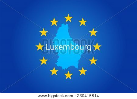 Eu - European Union Flag And Map Of Luxembourg. Vector Illustration