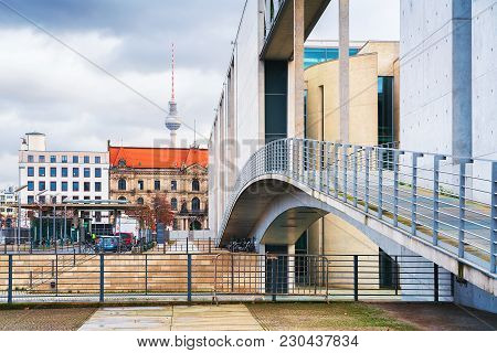 Bridge At German Bundestag Parliament Building In Berlin, Germany. Television Tower On The Backgroun
