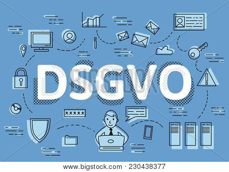 Dsgvo, German Version Of Gdpr, Concept Vector Illustration. General Data Protection Regulation, The