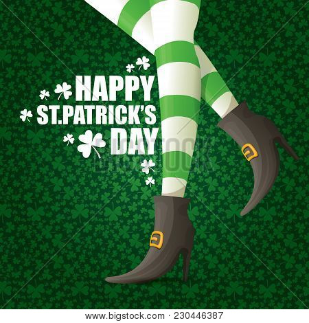 Vector Creative Saint Patrick Day Greeting Card With Cartoon Leprechaun Girls Legs With Green Stripp