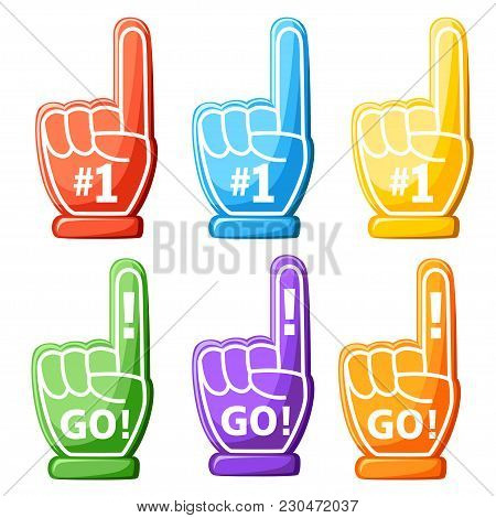 Set Of Foam Hand. Colorful Foam Finger. Number One And Go Design. Vector Illustration Isolated On Wh