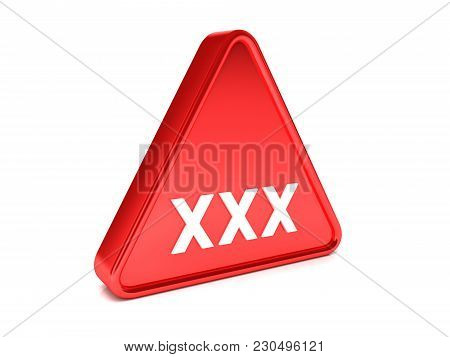 Triangle, Surround, Red Sign That Says -xxx