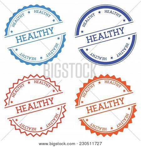 Healthy Badge Isolated On White Background. Flat Style Round Label With Text. Circular Emblem Vector