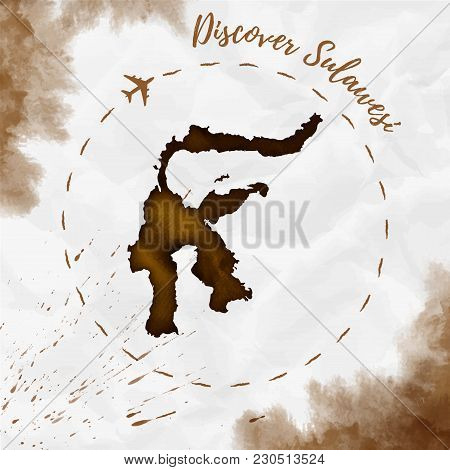 Sulawesi Watercolor Island Map In Sepia Colors. Discover Sulawesi Poster With Airplane Trace And Han