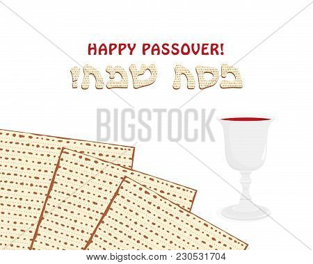 Jewish Holiday Of Passover, Matzah Or Matzo, Pesah Unleavened Bread And Wine Cup, Greeting Inscripti
