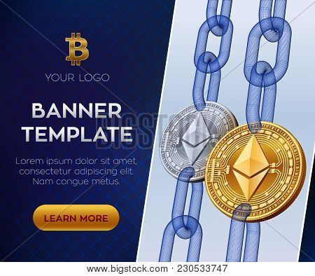 Crypto Currency Editable Banner Template. Ethereum. 3d Isometric Physical Bit Coin. Golden And Silve