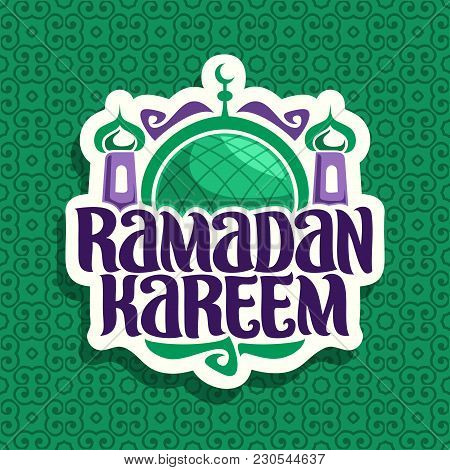 Vector Logo For Muslim Calligraphy Ramadan Kareem, Cut Paper Sign With Original Brush Typeface For W