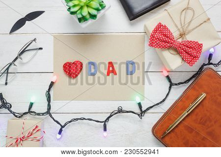 Table Top View Happy Fathers Day Holiday Background With Travel Concept.flat Lay Accessories Objects