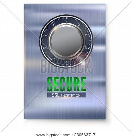 Information Poster With Secure Ssl Connection. Concept Security Of Information And Data Protected. S