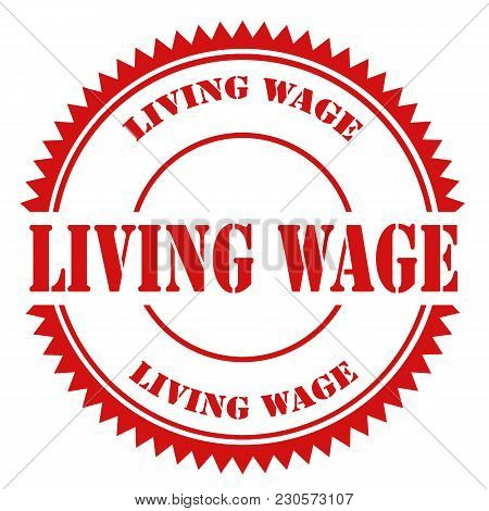 Red Stamp With Text Living Wage,vector Illustration