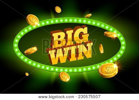 Big Win Retro Banner Glowing Sign. Big Win Roulette Jackpot Casino Business Background Of Prize Sign