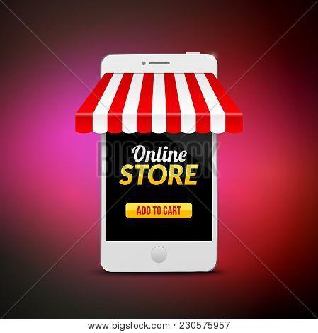 Mobile Online Store Concept. Vector Illustration Business Design. Electronic Online Shop Market. Dig